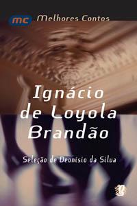 Melhores contos Ignácio de Loyola Brandão