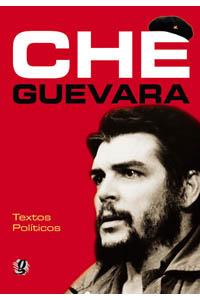 Che Guevara - Textos políticos