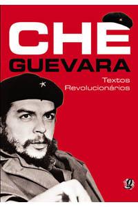 Che Guevara - Textos revolucionários