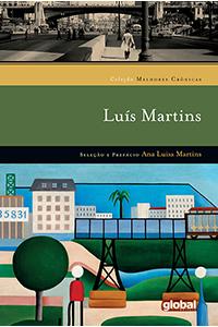Melhores Crônicas de Luís Martins