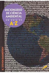 Dicionário de ciência ambiental - Um guia de A a Z