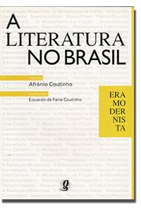 Literatura no Brasil - Volume V - Era modernista