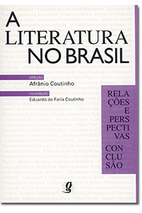 Literatura no Brasil - Volume VI - Relações e perspectivas/Conclusão