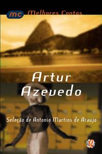 Melhores contos Artur Azevedo