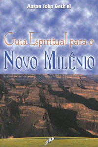 Guia Espiritual para o novo milênio