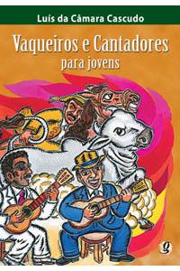 Vaqueiros e cantadores para jovens