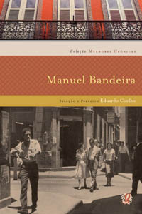 Melhores crônicas Manuel Bandeira