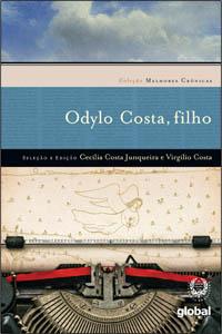 Melhores crônicas Odylo Costa, filho