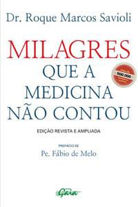 Milagres que a Medicina Não Contou