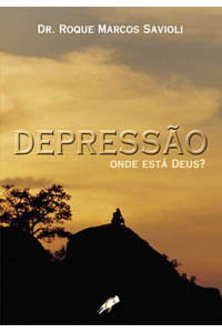 Depressão: Onde está Deus?