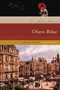 Melhores crônicas Olavo Bilac