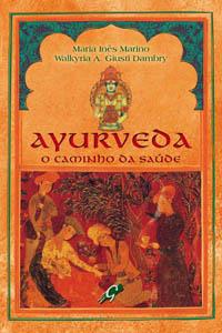 Ayurveda - O caminho da saúde