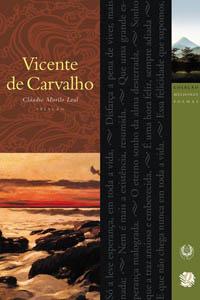 Melhores Poemas Vicente de Carvalho