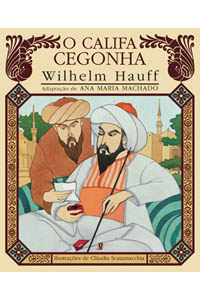 O califa cegonha