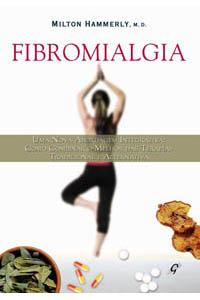 Fibromialgia - Como combinar a terapia tradicional e alternativa