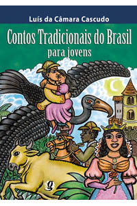 Contos tradicionais do Brasil para jovens