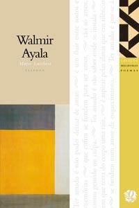 Melhores Poemas Walmir Ayala