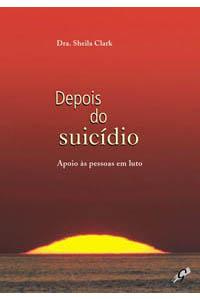 Depois do suicídio - Apoio às pessoas em luto