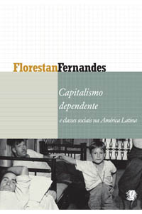 Capitalismo dependente e classes sociais na América Latina