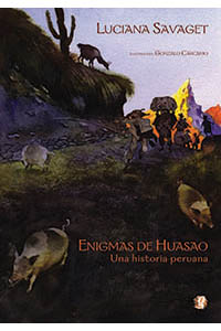 Enigmas de Huasao: Una historia peruana