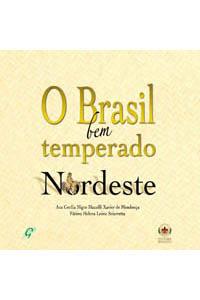 O Brasil bem temperado - Nordeste