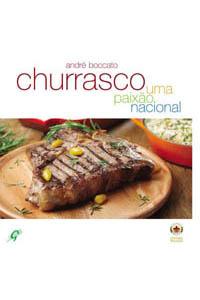Churrasco - Uma paixão nacional