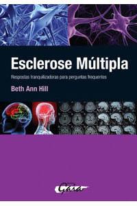 Esclerose múltipla - Respostas tranquilizadoras para perguntas frequentes