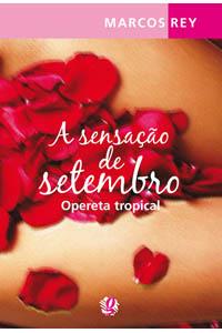 A sensação de setembro - Opereta tropical