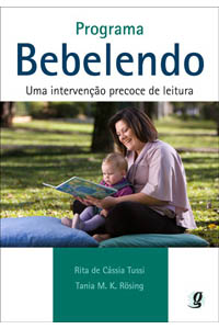 Programa Bebelendo - Uma intervenção precoce de leitura