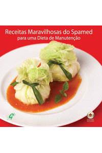 Receitas maravilhosas do Spamed - Para uma dieta de manutenção