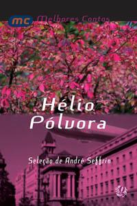 Melhores contos Hélio Pólvora