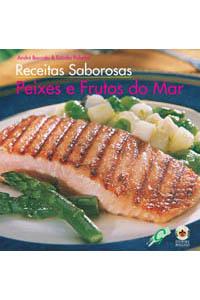 Receitas Saborosas: Peixes e frutos do mar