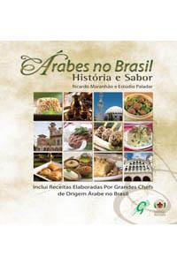 Árabes no Brasil - História e sabor