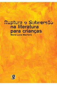 Ruptura e subversão na literatura para crianças