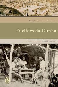 Melhores crônicas Euclides da Cunha
