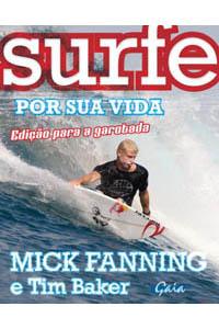 Surfe por sua vida