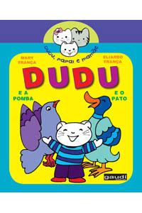 Dudu e a Pomba, Dudu e o Pato
