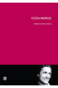 Cecília Meireles crônicas para jovens