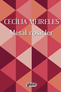 Metal rosicler