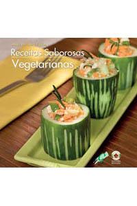 Receitas Saborosas: Vegetarianas