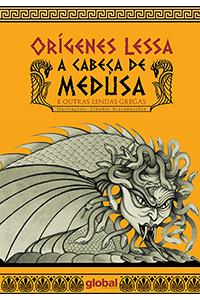 A cabeça de Medusa e outras lendas gregas