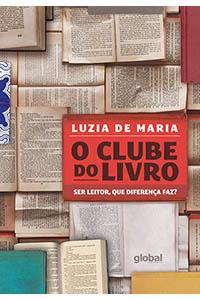 O clube do livro - Ser leitor, que diferença faz?