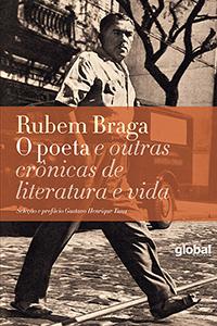 O poeta e outras crônicas de literatura e vida