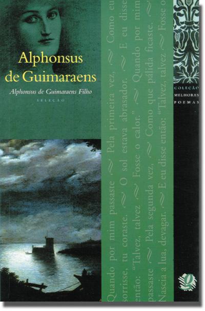 Melhores Poemas Alphonsus de Guimaraens
