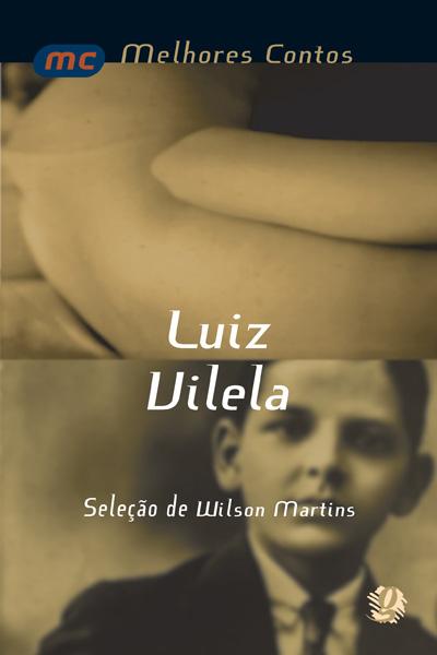 Melhores contos Luiz Vilela