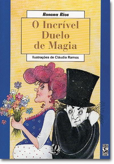 O incrível duelo de magia
