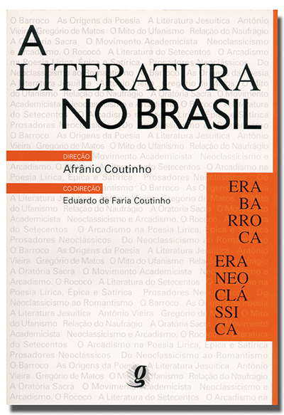 Literatura no Brasil - Volume II - Era Barroca/Era neoclássica