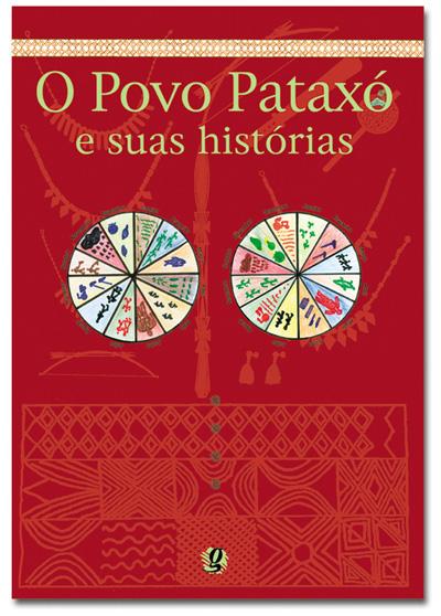 O povo Pataxó e suas histórias