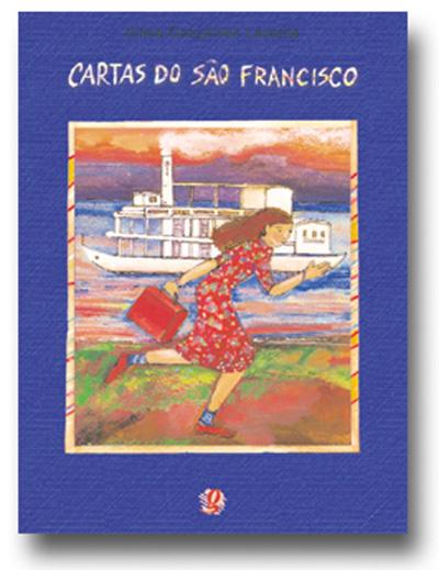 Cartas do São Francisco - Conversas com Rike à beira do rio