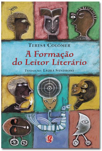 A formação do leitor literário - Narrativa infantil e juvenil atual